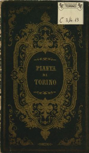 Torino nel 1861. Biblioteca civica centrale, Cartografico  3/4.13.02 © Biblioteche civiche torinesi