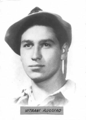 Vitrani Ruggero (1925 - 1945)