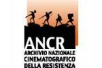 ANCR Archivio Nazionale Cinematografico della Resistenza