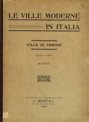 Le ville moderne in italia ville di torino facciate e for Piante di ville moderne