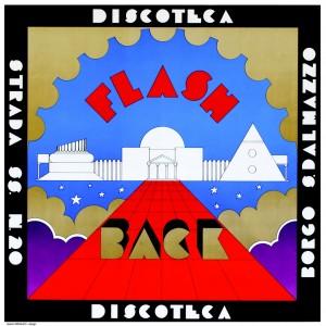 Gianni Arnaudo, Manifesto per la discoteca Flash Back, Borgo San Dalmazzo © Archivio Studio65
