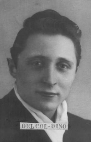 Del Col Dino (1925 - 1945)