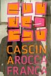 Insegna della cascina Roccafranca (Attuale sede EUT 2). Fotografia di Fabrizio Chiarucci, 2012.