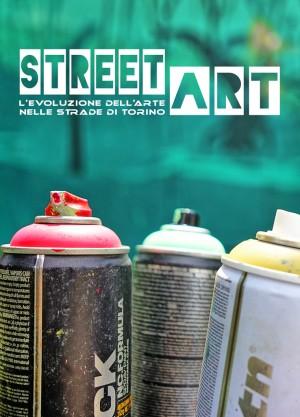 Arte nelle strade della città. Muralismo artistico a Torino