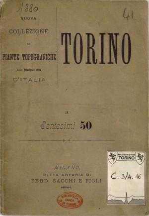 Pianta topografica della città di Torino. Biblioteca civica centrale, Cartografico 3/4.16.02  © Biblioteche civiche torinesi